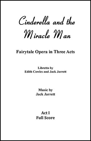 Cinderella and the Miracle Man, Act One