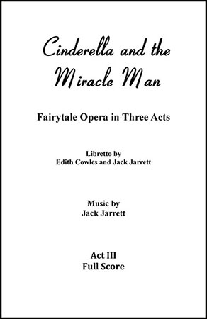 Cinderella and the Miracle Man, Act Three