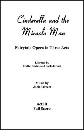 Cinderella and the Miracle Man, Act Three