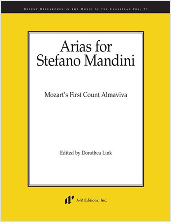 Arias for Stefano Mandini: Mozart's First Count Almaviva