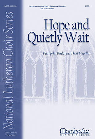 Hope and Quietly Wait