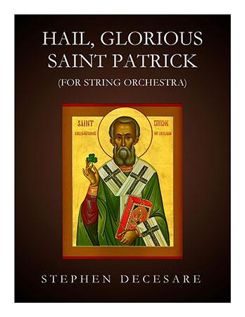 Hail, Glorious Saint Patrick
