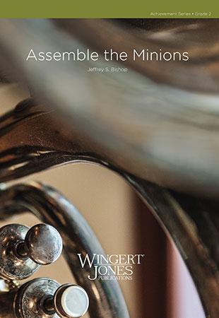 Assemble the Minions!