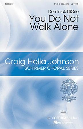 You Do Not Walk Alone