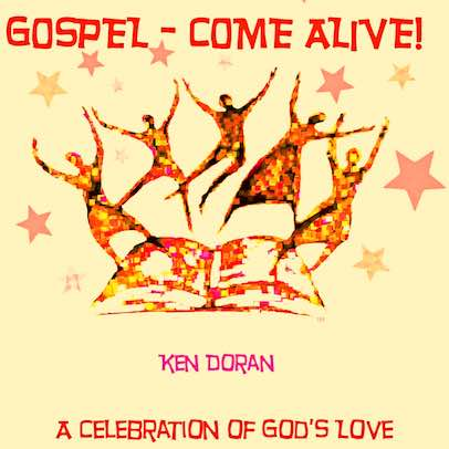 Gospel - Come Alive! A Celebration of God's Love (Complete Collection)