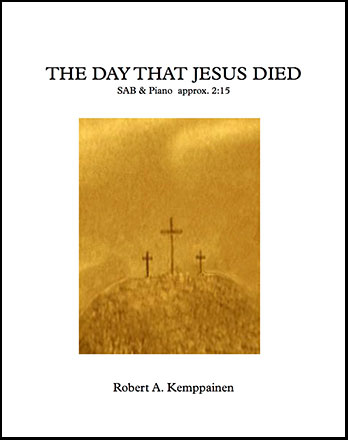 The Day That Jesus Died