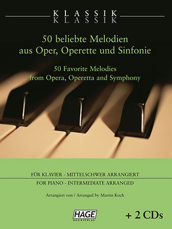 Klassik Klassik 50 Favorite Melodies From Opera, Operetta and Symphony