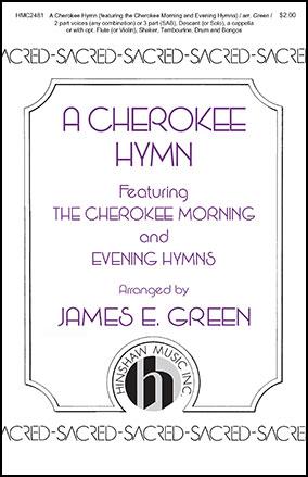 A Cherokee Hymn