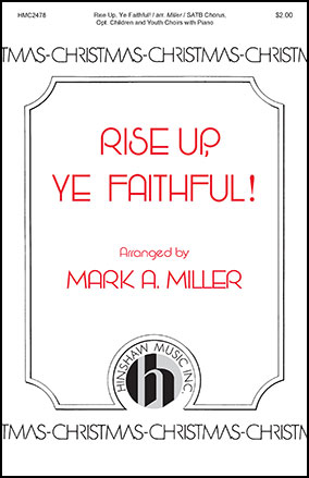 Rise Up, Ye Faithful!