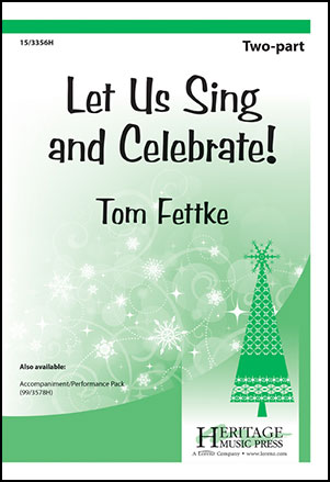 Let Us Sing and Celebrate!