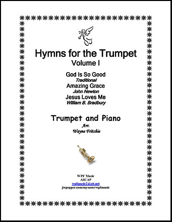 Hymns for the Trumpet Volume I