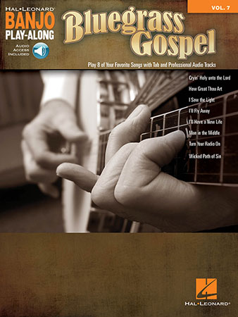 Banjo Play Along, Vol. 7: Bluegrass Gospel