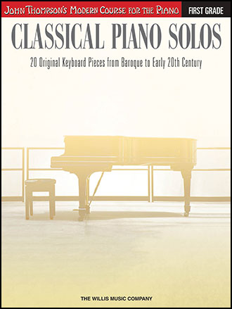 Thompson's Modern Course for the Piano : Classical Piano Solos
