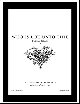 Who Is Like Unto Thee