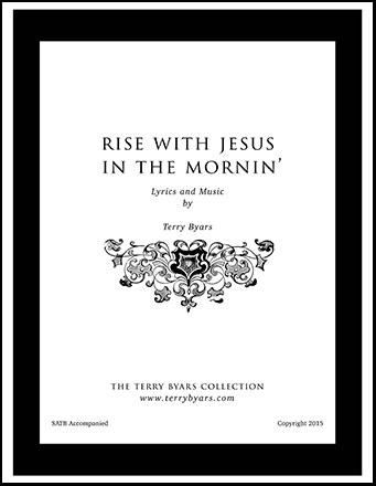 Rise With Jesus in the Mornin