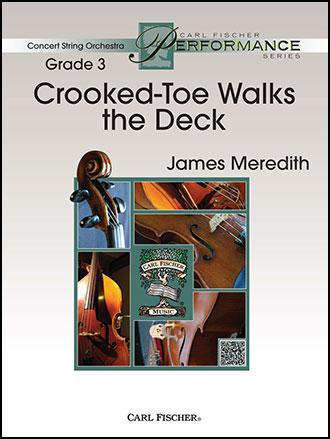 Crooked-Toe Walks the Deck