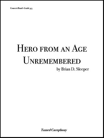 Hero from an Age Unremembered