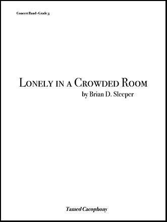 Lonely in a Crowded Room
