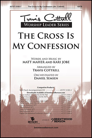 The Cross is My Confession