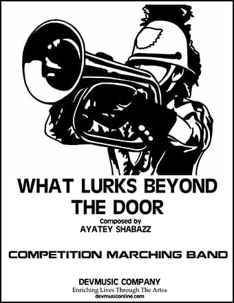 What Lurks Beyond the Door marching band show cover