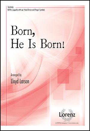 Born, He Is Born!