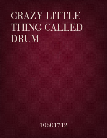 Crazy Little Thing Called Drum