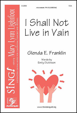 I Shall Not Live in Vain