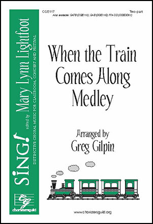 When the Train Comes Along Medley
