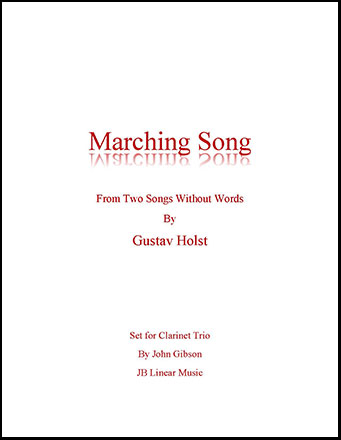 Marching Song by Gustav Holst for Clarinet Trio