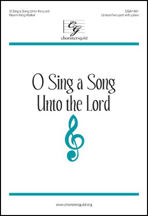 O Sing a Song Unto the Lord