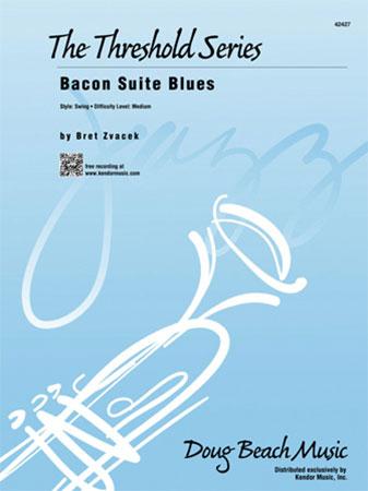 Bacon Suite Blues