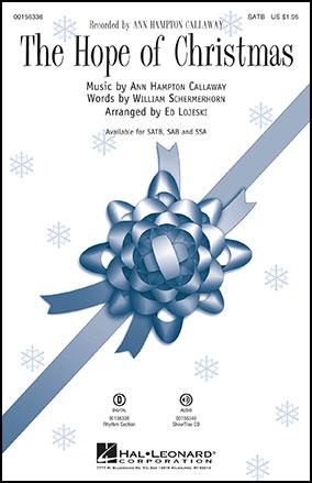 The Hope Of Christmas Satb By Ann Hampton Jw Pepper Sheet Music
