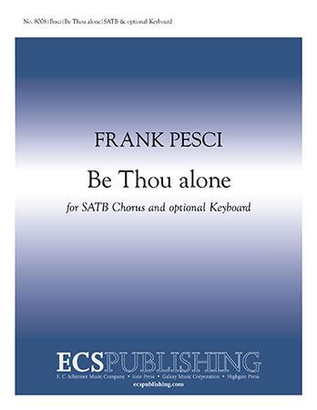 Be Thou Alone