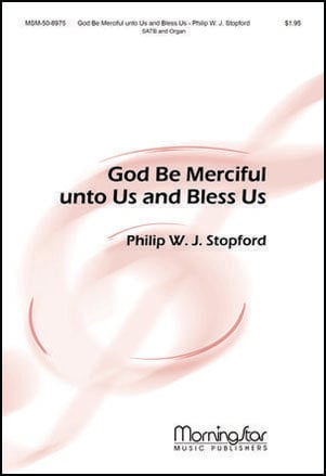 God Be Merciful Unto Us and Bless Us