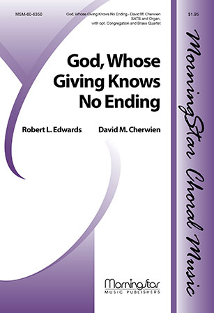 God Whose Giving Knows No Ending