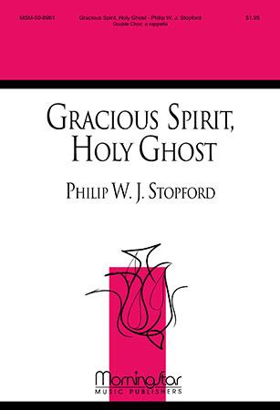 Gracious Spirit, Holy Ghost