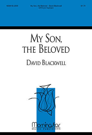 My Son the Beloved