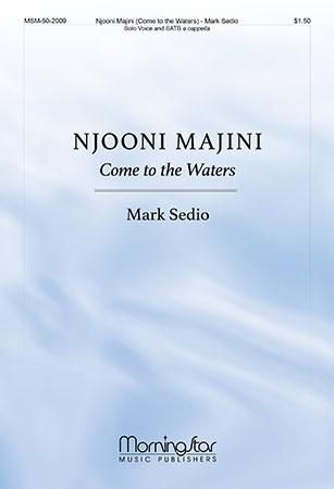 Njooni Majini (Come to the Waters)