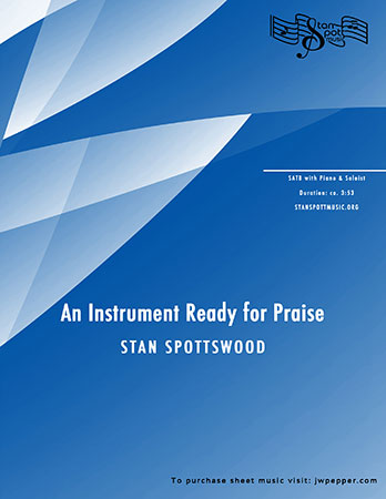 An Instrument Ready for Praise