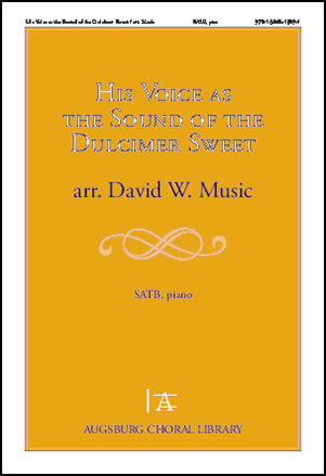 His Voice as the Sound of the Dulcimer Sweet