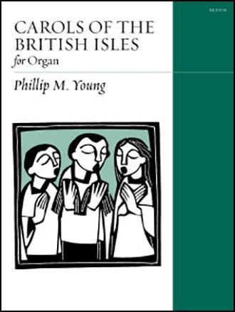 Carols of the British Isles for Organ