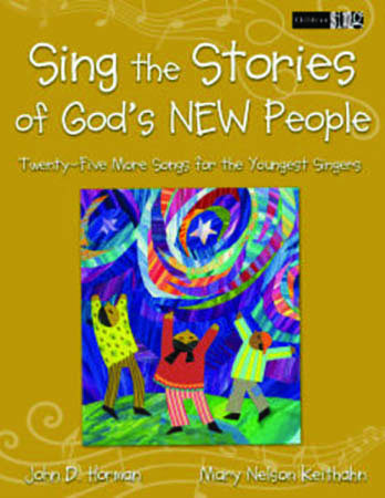 Sing the Stories of God's New People