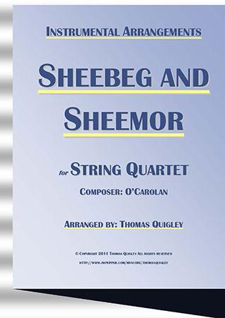 Sheebeg and Sheemor (String Quartet)
