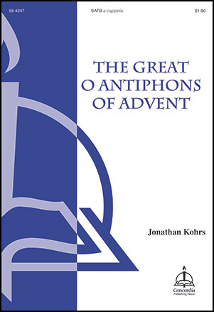 The Great O Antiphons of Advent