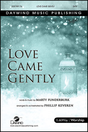 Love Came Gently