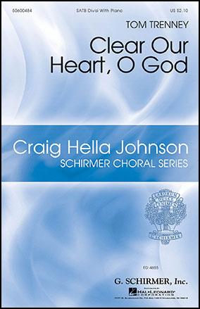 Clear Our Heart, O God