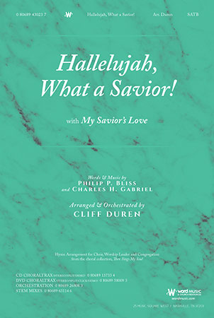 Hallelujah, What a Savior! with My Savior's Love