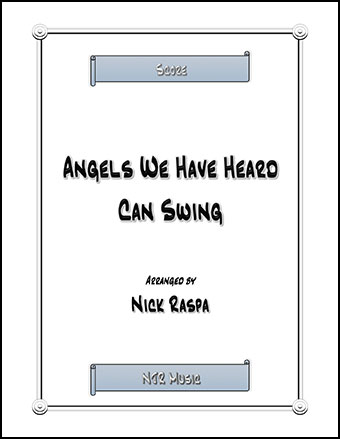 Angels We Have Heard Can Swing