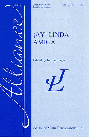 Ay! Linda Amiga