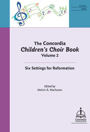 The Concordia Children's Choir Book, Vol. 2